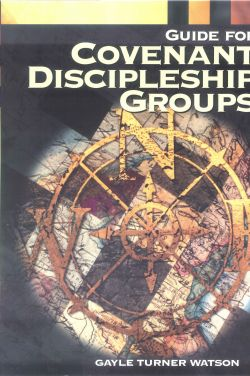 Guide For Covenant Discipleship Groups